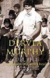 Murphy, Dervla: Full Tilt: From Dublin to Delhi with a Bicycle