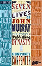 The Seven Lives of John Murray: The Story of…
