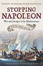 Stopping Napoleon: War and Intrigue in the…