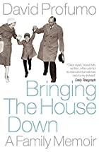 Bringing the House Down: A Family Memoir by…