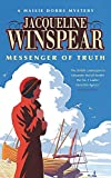 Winspear, Jacqueline: Messenger Of Truth - Maisie Dobbs Novel