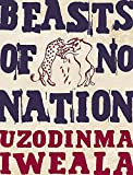 Iweala, Uzodinma: Beasts Of No Nation
