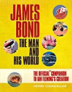 James Bond by Henry Chancellor