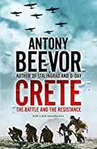Crete: The Battle and the Resistance by…