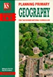 Weldon, Maureen: Planning Primary Geography (Key Strategies)
