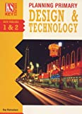 Richardson, Roy: Planning Primary Design and Technology (Key Strategies)