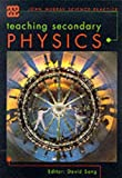 Sang, David: Teaching Secondary Physics