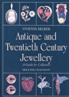 Antique and Twentieth Century Jewellery: A…
