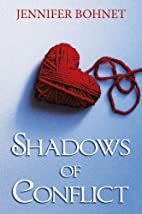 Shadows of Conflict by Jennifer Bohnet