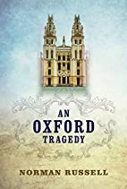 An Oxford Tragedy by Norman Russell