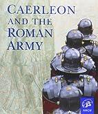 Caerleon and the Roman army : Roman…