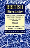Shaw, Gareth: British Directories: A Bibliography and Guide to Directories Published in England and Wales (1850-1950) and Scotland (1773-1950)