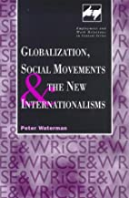 Globalization, social movements, and the new…