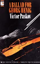 A Ballad for Georg Henig by Victor Paskow