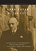 Asylum Piece by Anna Kavan