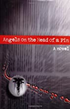 Angels on the Head of a Pin: A Novel by Yuri…