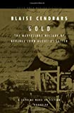 Cendrars, Blaise: Gold: The Marvellous History of General John Augustus Sutter (Peter Owen Modern Classics)