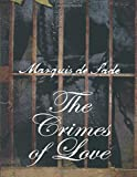 Marquis de Sade: Crimes of Love