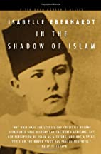In the Shadow of Islam (Peter Owen Modern…
