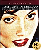 Fashions in Makeup: From Ancient to Modern Times