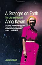 A Stranger on Earth: The Life And Work of…