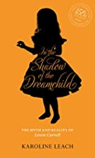 In the Shadow of the Dreamchild: The Myth…