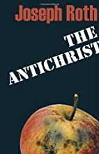The Antichrist by Joseph Roth