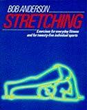 Anderson, Bob: Stretching (Pelham practical sports)