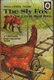 Ladybird Series: The Sly Fox and the Little Red Hen