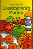 Ladybird Series: Cooking With Mother