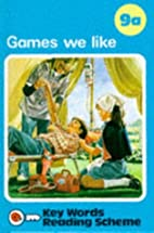 Key Words Reading Scheme: Games We Like by…