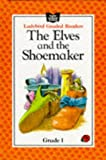 Ullstein, Sue: The Elves and the Shoemaker (English Language Teaching - Grade One)