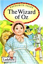 Favourite Tales: The Wizard of Oz by Audrey…