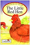 Randall, Ronne: Little Red Hen (Favourite Tales)