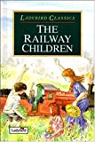 Nesbit, E.: The Railway Children (Classics)