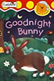 Randall, Ronne: Goodnight Bunny (Snuggle Up Stories)