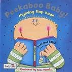 Peekaboo Baby!: Rhyming Flap Book (First…