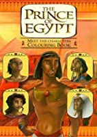 The Prince of Egypt: Colouring Book…