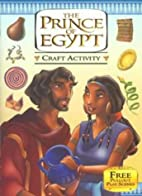The Prince of Egypt: Craft Activity Book…