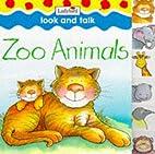 Zoo Animals (Look & Talk Board Books) by…