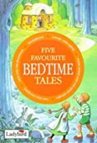 Five Favourite Bedtime Tales by Peter…