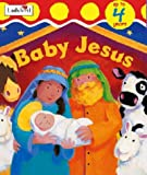 Joyce, Melanie: Baby Jesus (First Bible Stories)