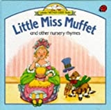 Author: Little Miss Muffet and Other Nursery Rhymes