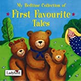 Baxter, Nicola: My Bedtime Collection of First Favourite Tales