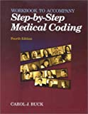 Carol J. Buck: Step-By-Step Medical Coding