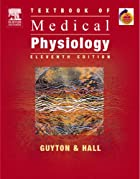 Medical Physiology by Arthur C. Guyton