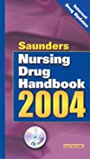 Saunders Nursing Drug Handbook 2004, 1e…