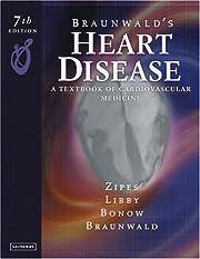 Braunwald's Heart Disease: A Textbook of…