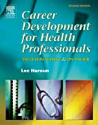 Career Development for Health Professionals…