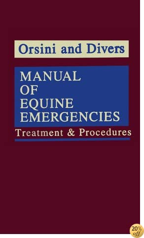 Manual of Equine Emergencies: Treatment & Procedures